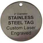2 Inch Round Stainless Steel Custom Engraved Tag - Type 430